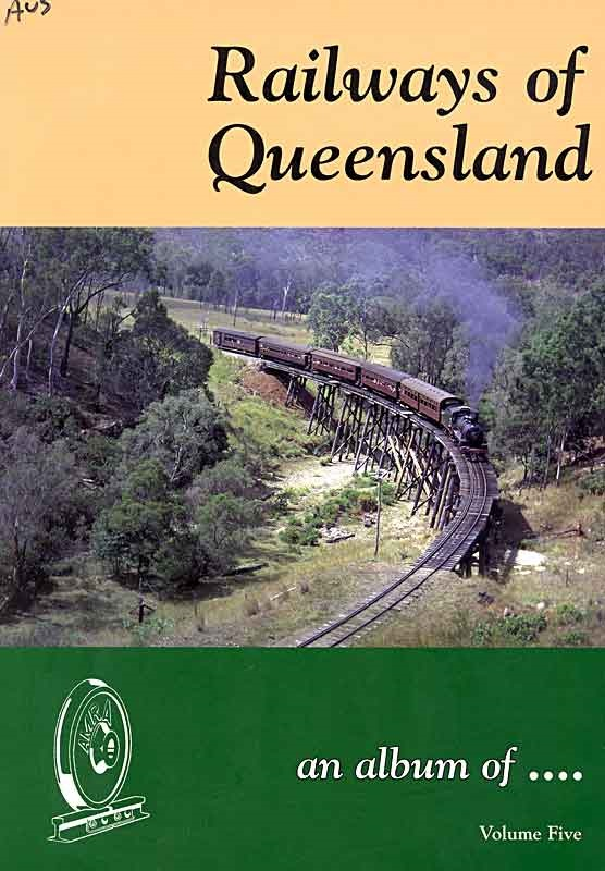 Railways-of-Queensland-VOL-5