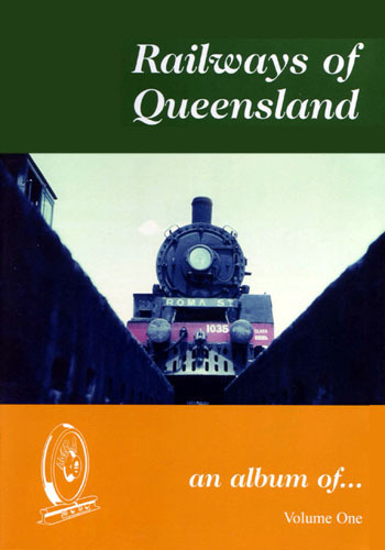 Railways-of-Queensland-VOL-1-2nd-Edition